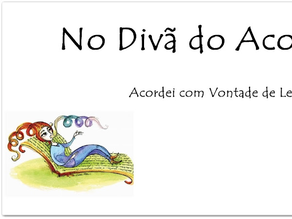 No divã do Acordei  II Autora Cristiane Broca