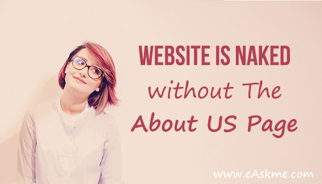 Why Your Website is Naked without The About Page: eAskme\