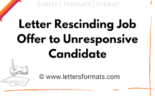 rescinding job offer to unresponsive candidate sample letter