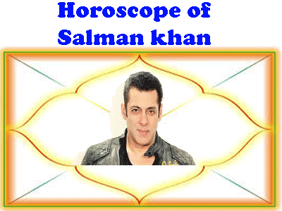 horoscope of salman khan
