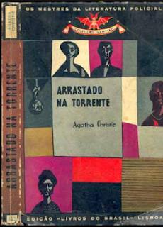 ARRASTADO NA TORRENTE - Agatha Christie