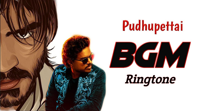 Pudhupettai BGM - Ringtone | BGM - Mp3 Download