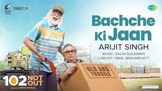Bache Ki Jaan | Arijit-Singh | Song Hindi/English Lyrics idoltube –