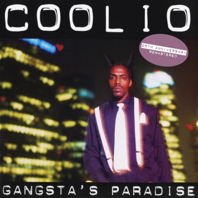 Coolio - Gangsta's Paradise (25th Anniversary - Remastered) (2020) - Album Download, Itunes Cover, Official Cover, Album CD Cover Art, Tracklist, 320KBPS, Zip album