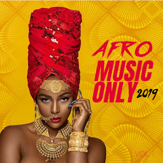 Afro Music Only 2019