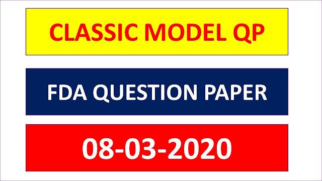 CLASSIC COACHING Classic FDA GK Model Question Paper [08-03-2020]