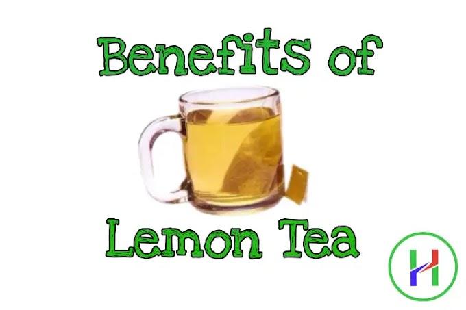 11 Benefits of Lemon Tea. Amazing Lemon Tea Benefits for Healthy Life. | Healthy Life Blog