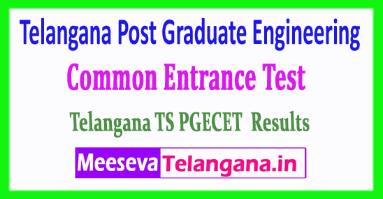 Telangana Post Graduate Engineering Common Entrance Test TS PGECET Results 2018 Download