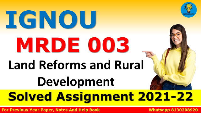 MRDE 003 Land Reforms and Rural Development Solved Assignment 2021-22
