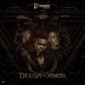 Kizomba da Boa – Deusa do Amor (Feat Edgar Domingos, Anderson Mário e Button)