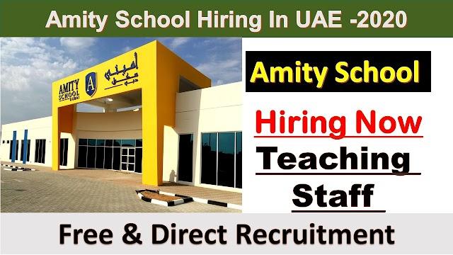 Amity School Hirng Staff In UAE -2020 | Job In Sharjah |