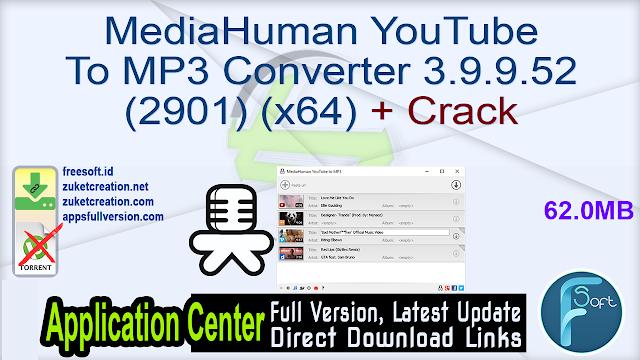 MediaHuman YouTube To MP3 Converter 3.9.9.52 (2901) (x64) + Crack