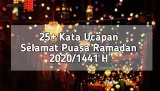 Kata Ucapan Selamat Puasa Ramadan 2020