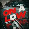 [Music] Isko Aza - On a low (prod. Markshedy) #Arewapublisize