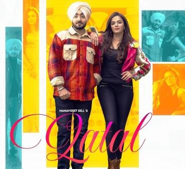 Qatal Lyrics - Manavgeet Gill and Gurlej Akhtar - Download Video or MP3 Song