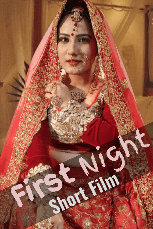 First Night Web Series (2020) HotHit Movies: Cast, All Episodes, Watch Online, Release Date, Images