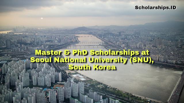 Master and PhD Scholarship at Seoul National University (SNU), South Korea