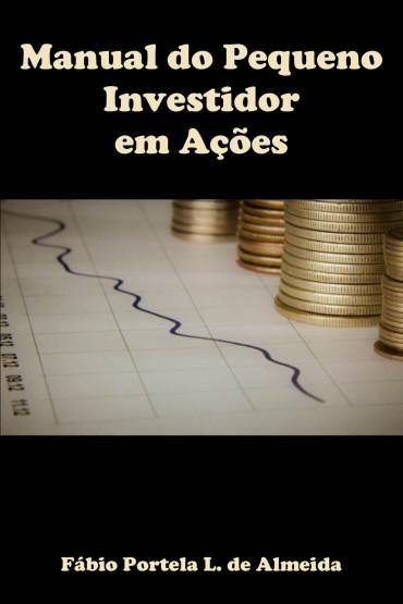 Manual do Pequeno Investidor em Ações – Fábio Almeida Download Grátis