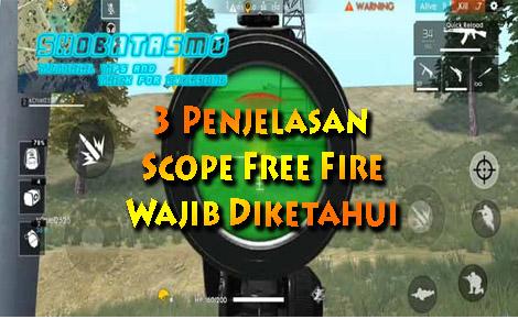 Penjelasan Scope Free Fire Terbaik Wajib Dipakai di Dalam Game