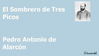 El Sombrero de Tres PicosPedro Antonio de Alarcón