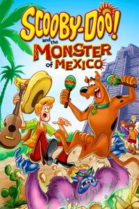 Poster Scooby-Doo! and the Monster of Mexico