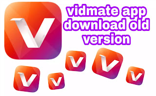 vidmate old version, vidmate app download old version, vidmate app old version download play store, vidmate app download install old version play store, old vidmate app download install,