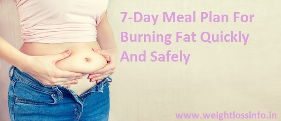 How To Get Rid Of Belly Fat 7 Day , how to get rid of belly fat in a week, how to get rid of belly fat in a week naturally, how to get rid of belly fat quickly, how to get rid of belly fat in a week overnight, how to get rid of belly fat in a week exercise,how to lose belly fat in a week, how to lose weight fast, how to get rid of belly fat men, how to reduce belly fat in 7 days,how can I get a flat stomach in a 2 days, how can I lose my belly fat in a 3 days, how to lose belly fat in 10 days, blast belly fat, plank belly fat, how to reduce tummy fat in a week, lunge belly fat, home remedies to reduce tummy in week, belly fat diet plan, indian diet plan for flat stomach, how to lose 10 pounds in a week
