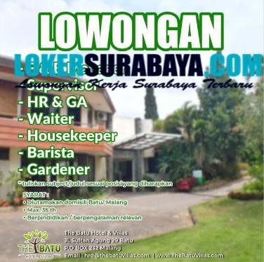 Info Loker Di The Batu Hotel And Villas Malang September 2020 Lowongan Kerja Surabaya April 2021 Lowongan Kerja Jawa Timur Terbaru