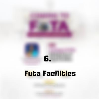 FUTA Facilities - FutaNewsandGist