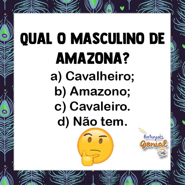 Masculino de amazona - Qual o masculino de?