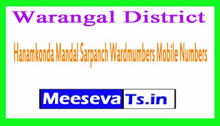 Hanamkonda Mandal Sarpanch Wardmumbers Mobile Numbers List Warangal District in Telangana State