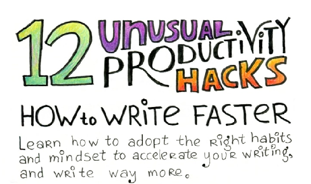 How to Write Faster: 12 Unusual Productivity Hacks #infographic