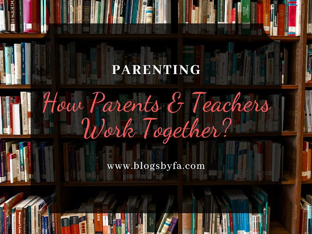 How Can Parents and Teachers Work Together?