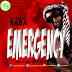 MUSIC: Ushardee Baba – Emergency  | @itz_ushardee_baba