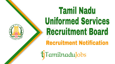 TNUSRB Recruitment notification 2019, govt jobs for 10th pass, tamil nadu govt jobs