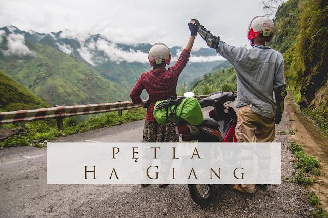 Pętla Ha Giang - co warto wiedzieć?