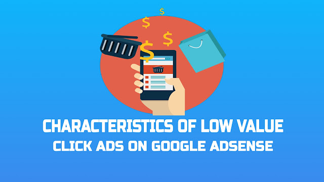 Characteristics of Low Value Click Ads on Google Adsense
