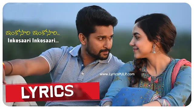 Inkosaari Inkosaari Song Lyrics - NANI'S TUCK JAGADISH MOVIE Telugu Movie Song - Shreya Ghoshal,Kaala Bhairava