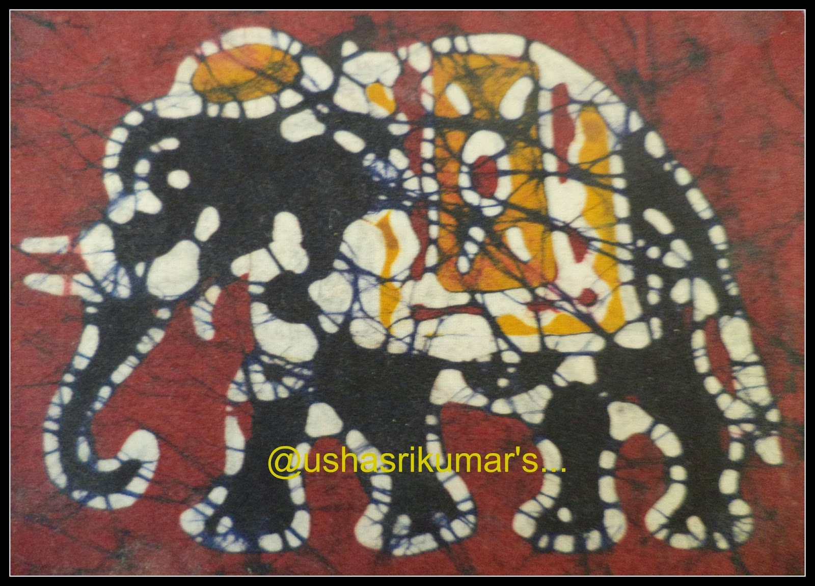 Usha Srikumar S Musings Indian Elephant My Batik Painting