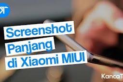 Cara Mudah Screenshot Panjang di Xiaomi Redmi [MIUI 8 9 10 dan 11]