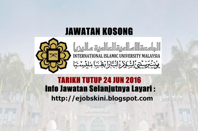 Jawatan Kosong di UIAM jun 2016