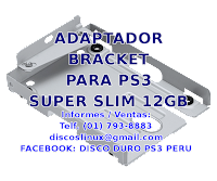 Adaptador Soporte Mounting Bracket no Sony para PS3 SUPERSLIM Disco duro 12GB, Lince, Los Olivos Peru