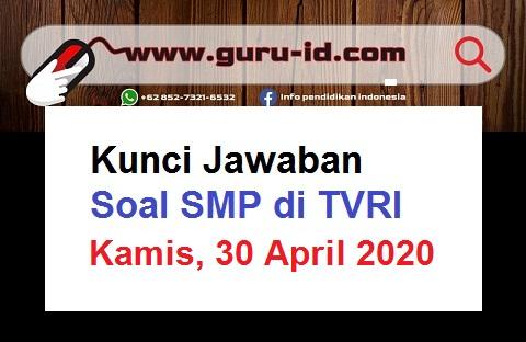 gambar jawaban soal TVRI SMP 30 April 2020