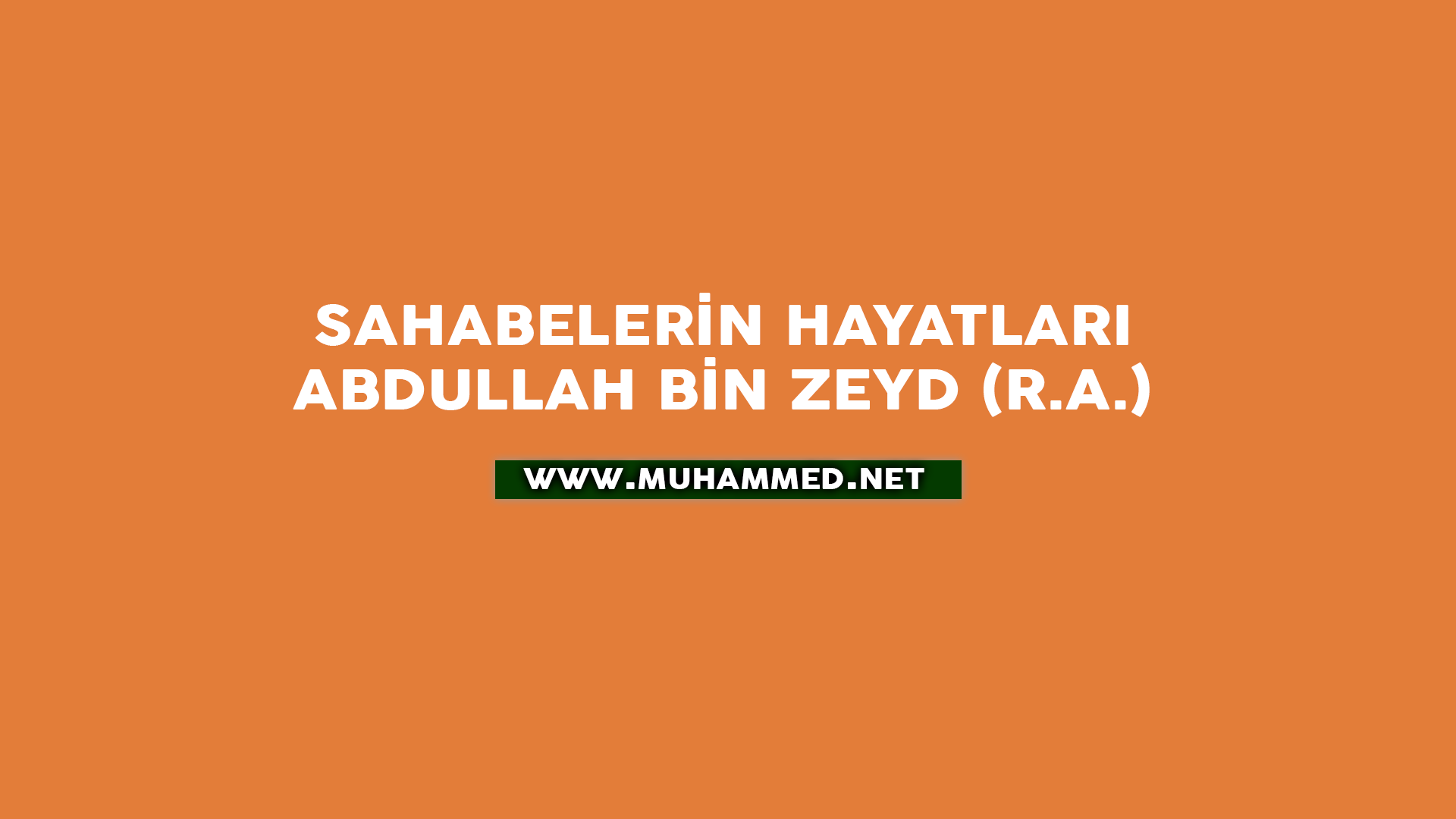 Abdullah bin Zeyd (r.a.)