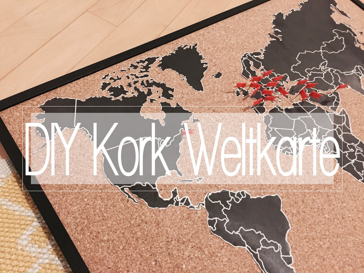 DIY Weltkarte auf Kork Pinnwand Do it yourself World map pinning www.theblondelion.com