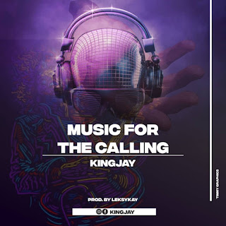 KINGJAY - MUSIC FOR THE CALLING