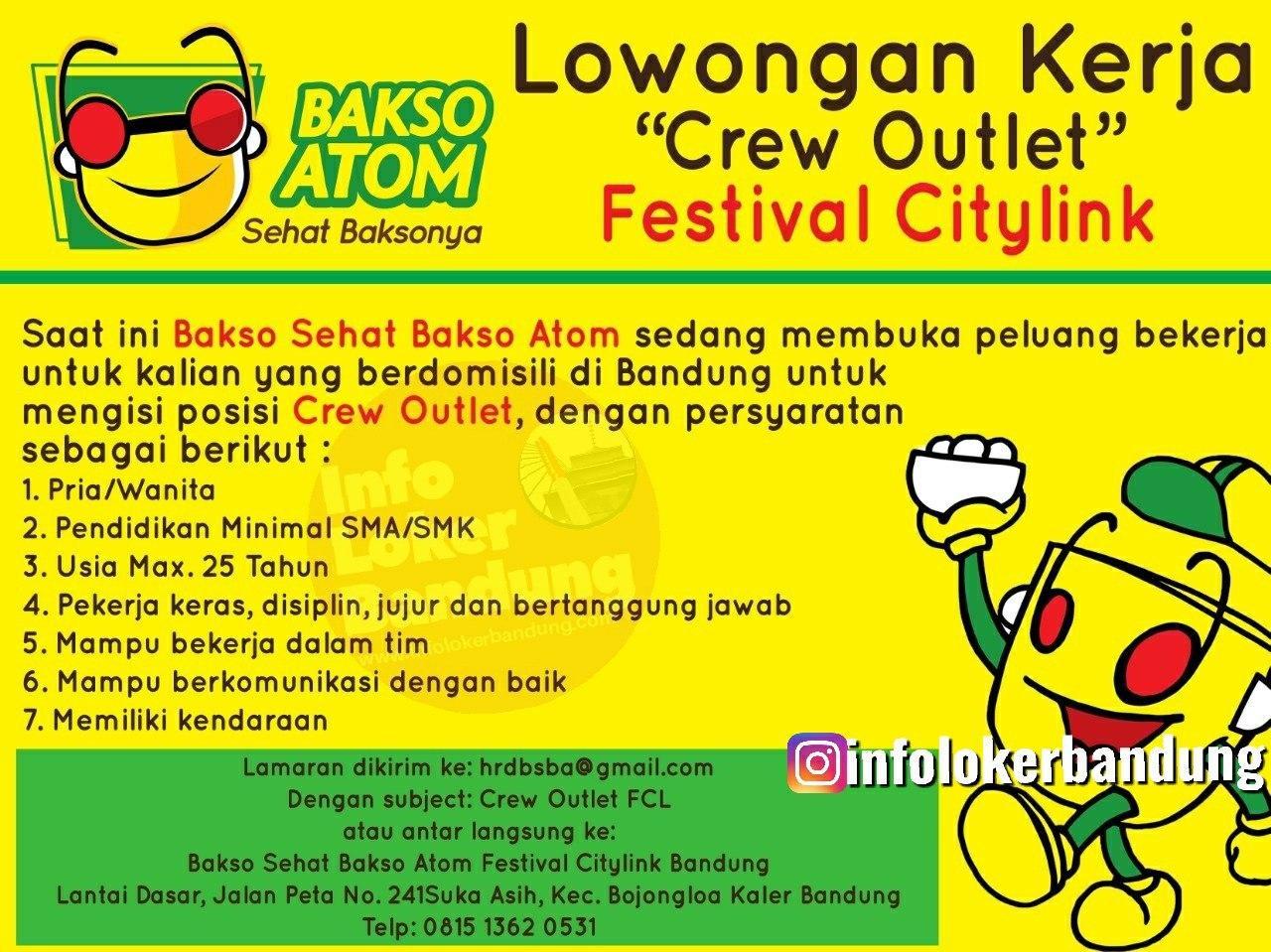 Lowongan Kerja Crew Outlet Bakso Atom Festival Citylink Bandung Februari 2020