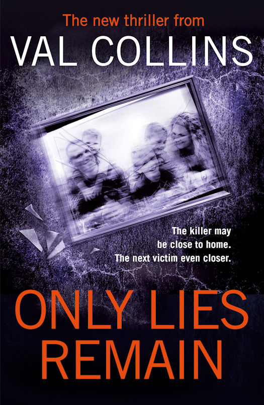 Only Lies Remain by Val Collins - An Excerpt
