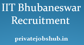 IIT Bhubaneswar Recruitment