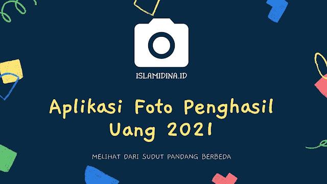 Aplikasi Foto Penghasil Uang 2021